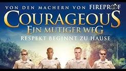 Film: COURAGEOUS - EIN MUTIGER WEG (Trailer, Deutsch)
