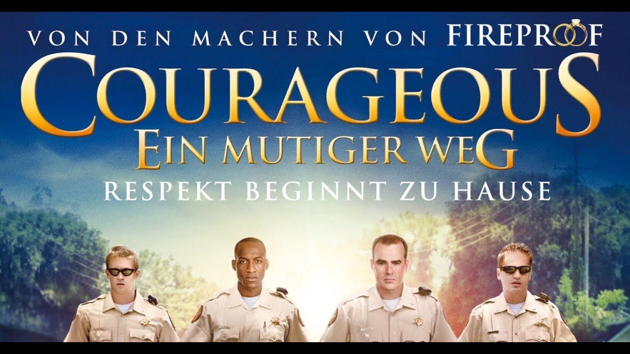 Courageous – Ein Mutiger Weg