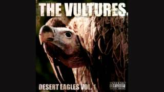 The Vultures - Total Recall | Desert Eagles Vol. 1