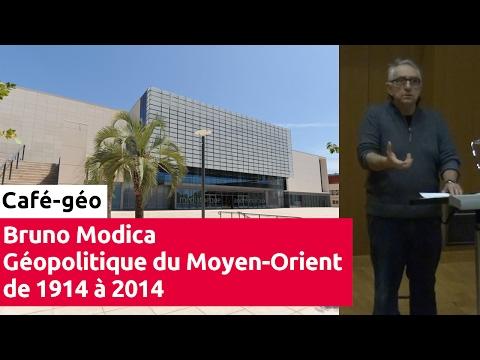 Café-géo 11/01/2017 | Géopolitique du Moyen-Orient de 1914 à 2014 | par Bruno Modica