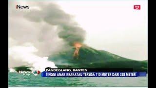 Tinggi Anak Krakatau Berkurang dari 338 Meter Menjadi 110 Meter -  iNews Pagi 30/12