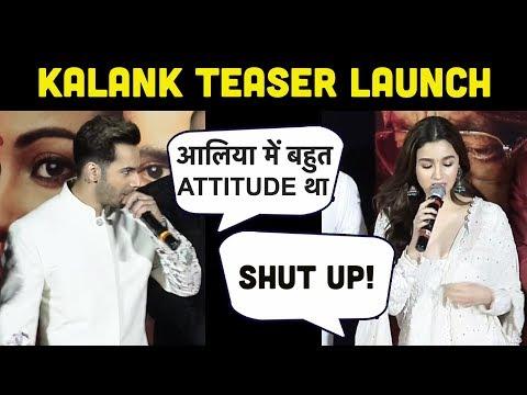 Varun Dhawan &  Alia Bhatt की CUTE FIGHT😂😍   Kalank Teaser Launch