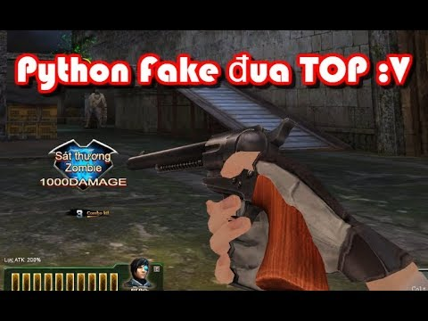 "Python fake đua TOP chế độ Zombie ! "" Truy Kích VN """