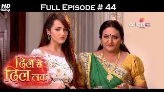 Dil Se Dil Tak - Full Episode 44 - With English Subtitles