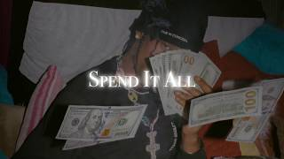 Travis Scott - Spend It All  (NEW 2018)