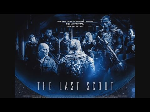 The Last Scout    1 2017