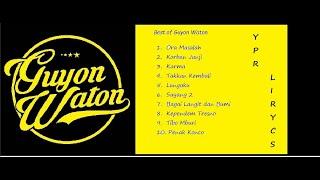Gambar cover Full Album Guyon Waton - Kumpulan lagu GuyonWaton ( Korban Janji dll. )- Best Album of GuyonWaton