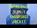 Patagonia Men's 3-In-1 Snowshot Jacket Product Review