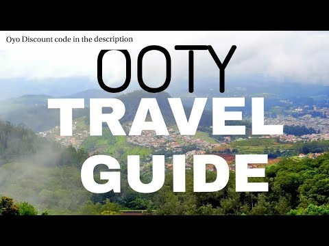 Ooty TRAVEL GUIDE ! BEST PLACE TO VISIT IN MONSOON