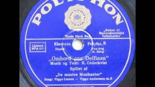 Ombord paa Delfinen - De muntre Musikanter; Viggo Larsen og Viggo Andersson 1932