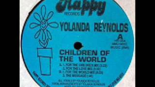 Yolanda Reynolds - Children Of The World (For The Children Mix)