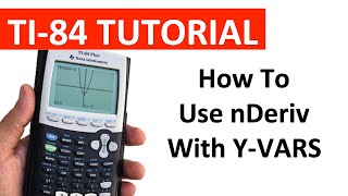 Using nDeriv with Y-Vars on a TI-84 Graphing Calculator ❖ Calculus