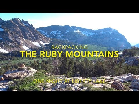 Backpacking to Liberty Lake in the Ruby Mountains, Nevada