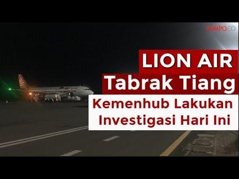Insiden Baru Lion Air Tabrak Tiang, Kemenhub Lakukan Investigasi Hari Ini Mp3