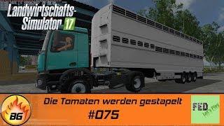 ls17 nf marsch 075 die tomaten werden gestapelt lets play hd
