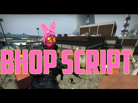 how to get bhop scripts for csgo 2017