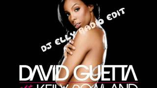 David Guetta Ft. Kelly Rowland-When Love Takes Over-DJ eLLy Radio Edit