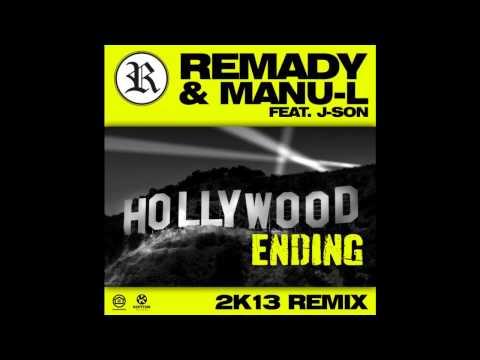 Remady & Manu L feat. J-Son - Hollywood Ending 2k13 (Original Mix)