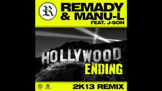 Remady & Manu L feat. J-Son - Hollywood Ending 2k13 (Original Mix)