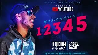 MC TOCHA - 1 2 3 4 5 - MÚSICA NOVA 2017