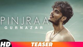 Teaser   Pinjraa   Gurnazar   Jaani   B praak   Releasing On 21st November 2018