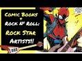 Comic Books & Rock n' Roll: Rockstar Artists