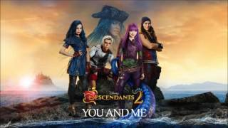 You And Me - Descendants 2