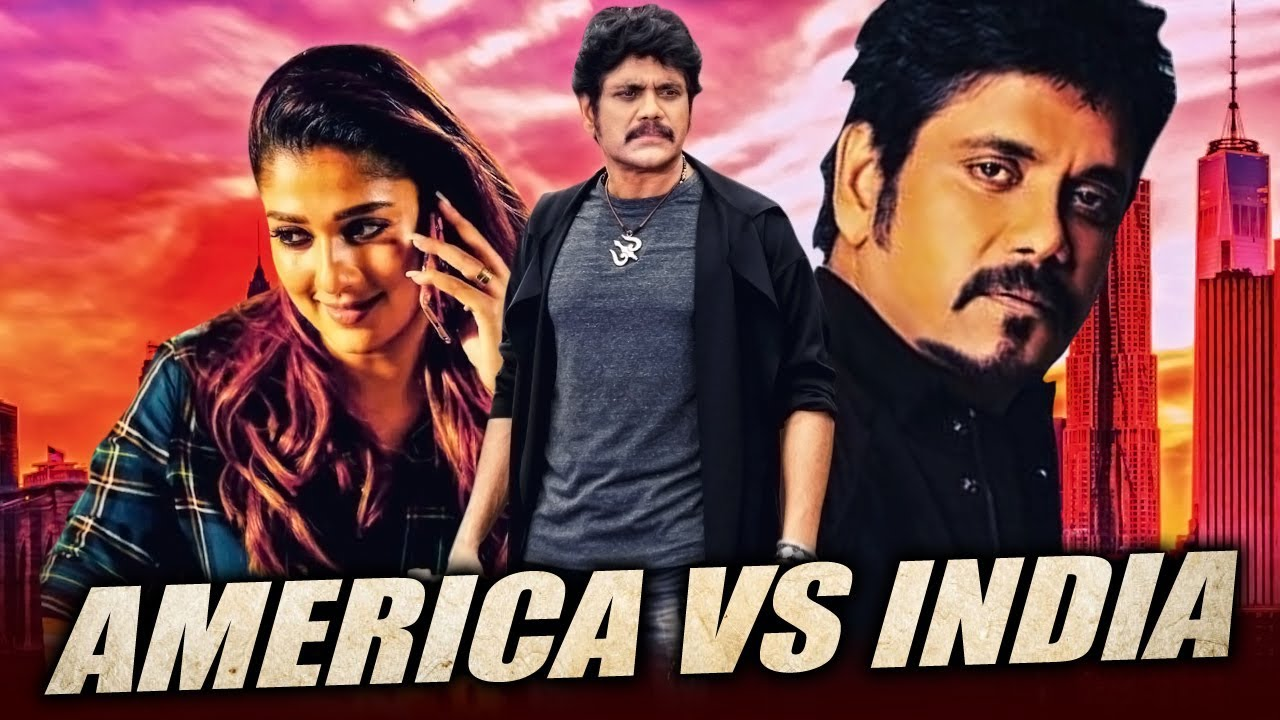 Download America Vs India Hindi Dubbed Full Movie   Nagarjuna, Nayantara, Meera Chopra