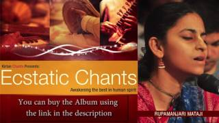 Rupamanjari Mataji - Hare Krishna Kirtan - Track 12 - Ecstatic Chants
