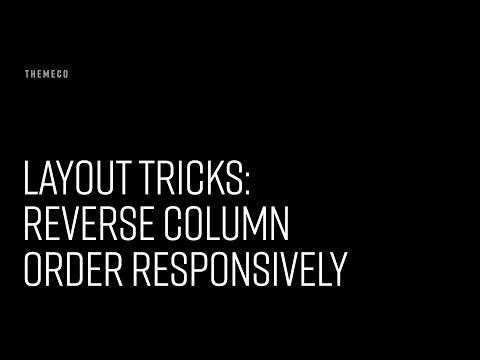 Layout Tricks: Reverse Column Order Responsively