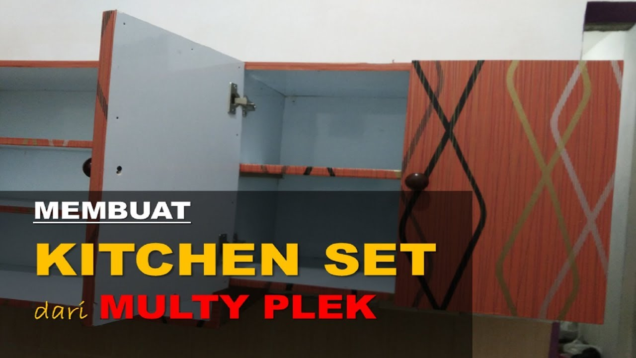 Membuat Kitchen Set Sendiri Dari Multiplek Youtube