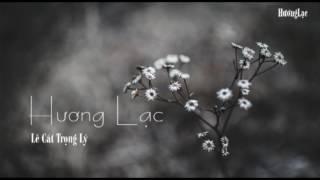 Hương Lạc - Lê Cát Trọng Lý