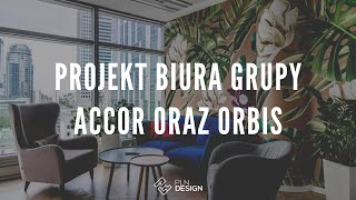 Pracownia architektoniczna The Design Group i biura grupy Accor oraz Orbis