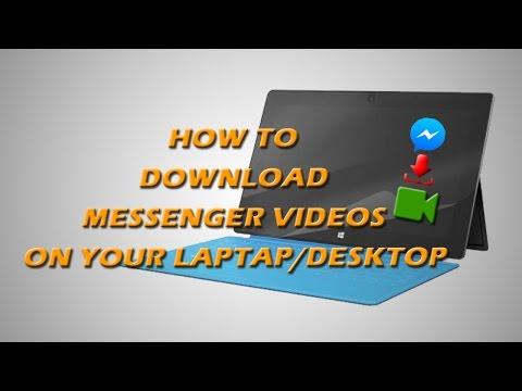 How To Download Messenger Videos On Laptop Or Desktop