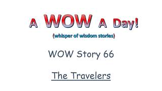 WOW Story 66 - The Travelers