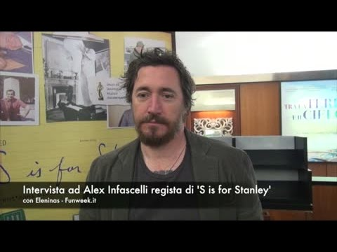 Alex Infascelli per S is For Stanley: intervista