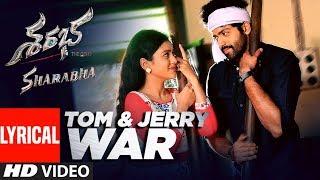 Tom & Jerry War Lyrical Video Song || Sharabha Songs | Aakash Kumar, Mishti Chakraborthy, Jaya Prada