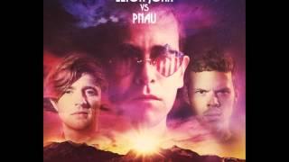 Elton John Vs Pnau - Foreign Fields