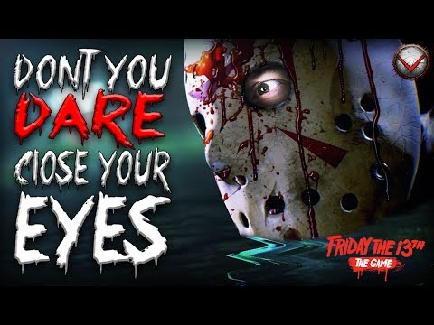 Don't You DARE Close Your Eyes | Friday the 13th