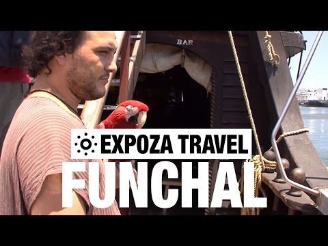 Funchal (Madeira) Vacation Travel Video Guide