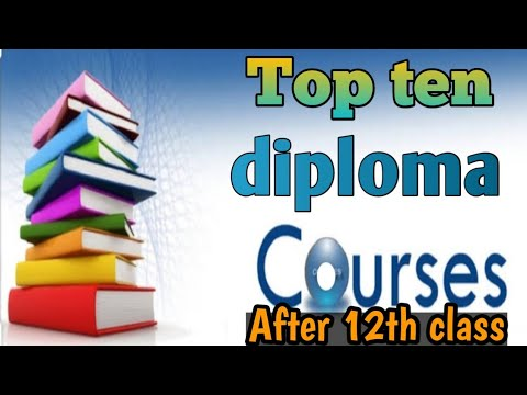 best-diploma-courses-after-12th-in-india||-top-ten-diploma-courses-after-12th-class