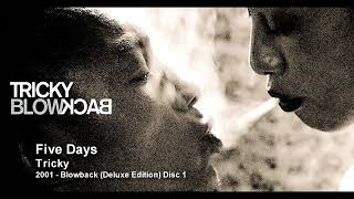 Tricky - Five Days [2001 - Blowback (Deluxe Edition) Disc 1]
