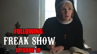 "Following Freak Show Video Podcast: Episode 10- ""Orphans"""