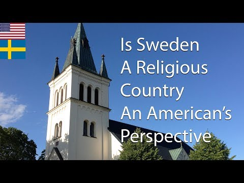 Is Sweden A Religious Country ( An American's Perspective)
