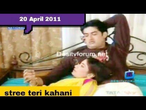 Download Stree teri kahani -20 April 2011 || part-1