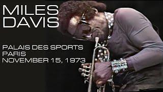 Miles Davis- November 15, 1973 Palais des Sports, Paris