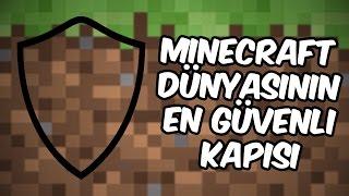 MİNECRAFT DÜNYASININ EN GÜVENLİ KAPISI!! | Minecraft
