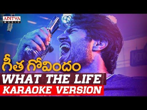 What The Life Karaoke Version | Geetha Govindam Songs | Vijay Devarakonda, Rashmika | Gopi Sunder