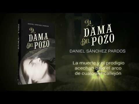 'La Dama Del Pozo', de Daniel Sánchez Pardos (Booktrailer)