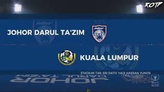 Video JDT  vs  Kuala Lumpur  ( 2-0 )  Liga Super  HD  28-7-2018 download MP3, 3GP, MP4, WEBM, AVI, FLV November 2018